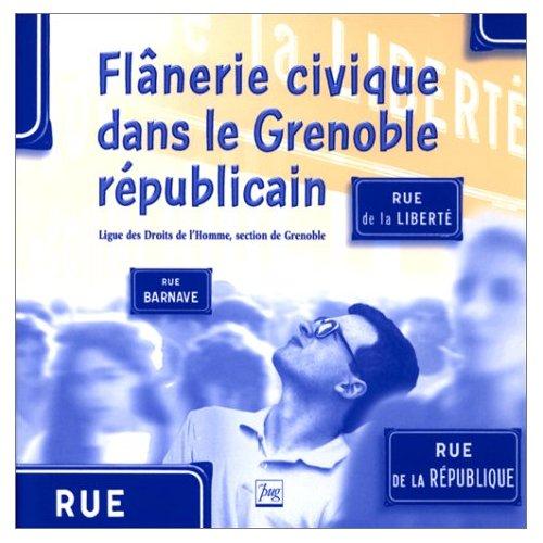 Flânerie civique dans le Grenoble républicain